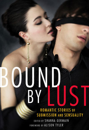 Bound by Lust by Shanna Germain