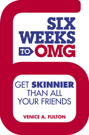 Six Weeks to OMG diet