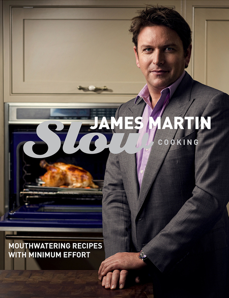 James Martin slow cook recipe book