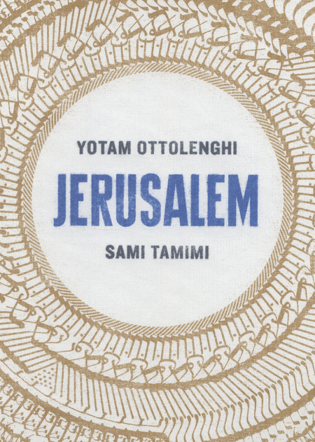 Jerusalem by Yotam Ottolenghi and Sami Tamimi Cookbook
