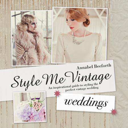 Style Me Vintage Wedding Book