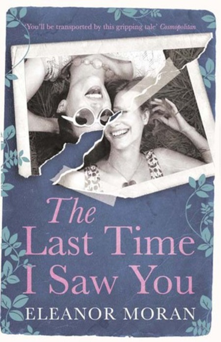 The Last Time I Saw You by Eleanor Moran