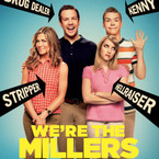 5 reasons to watch We're the Millers