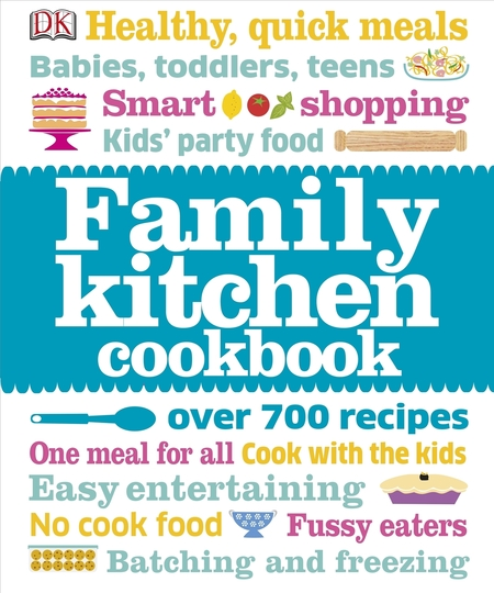 The Family Kitchen Cookbook